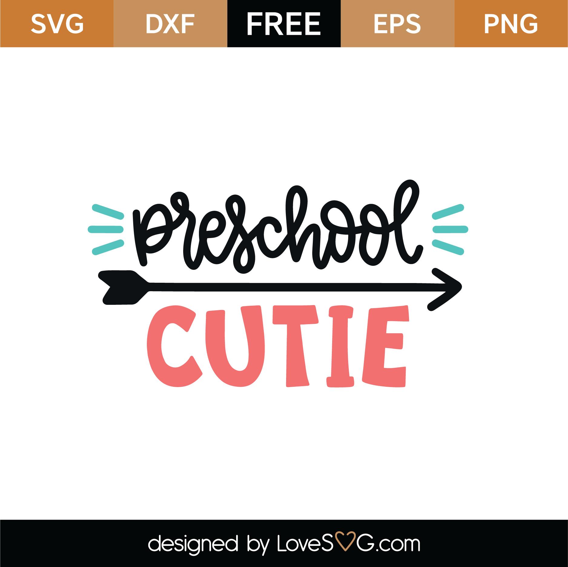 Download Free Preschool Cutie SVG Cut File | Lovesvg.com