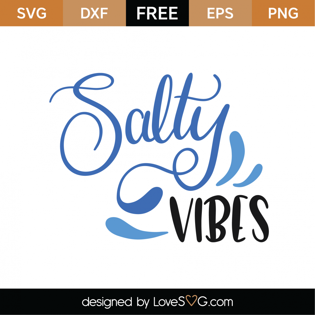 Salty Vibes SVG Cut File 9437