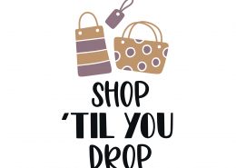 Shop Til You Drop SVG Cut File 9280
