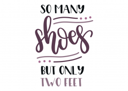 So Many Shoes SVG Cut File 9272