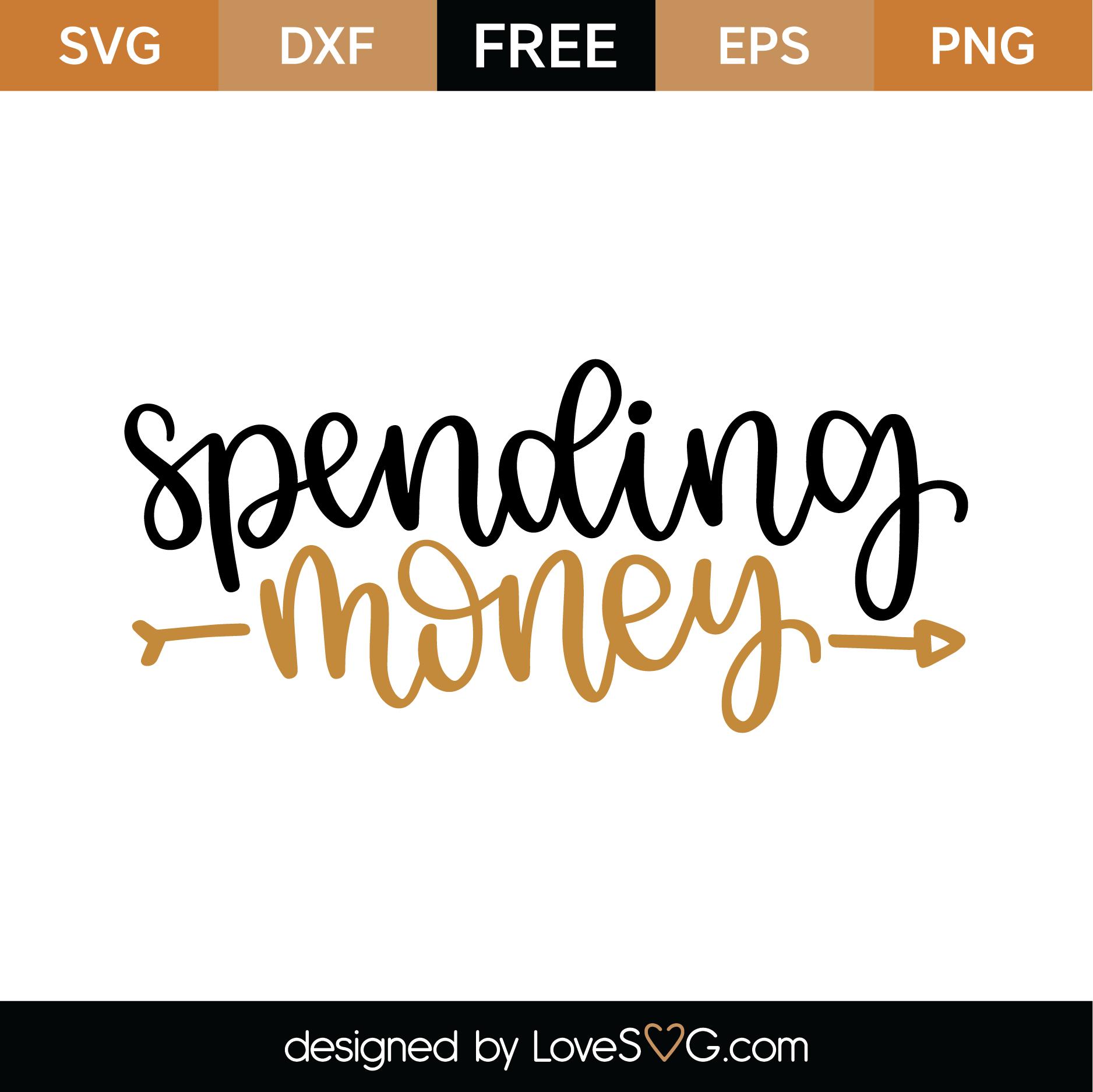 Download Free Spending Money SVG Cut File   Lovesvg.com