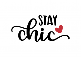 Stay Chic SVG Cut File 9290