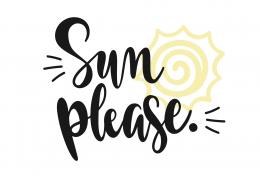 Sun Please SVG Cut File 9347