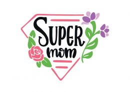 Super Mom SVG Cut File 9386