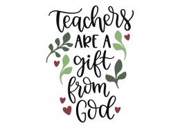 Teachers Are A Gift From God SVG Cut File 9306