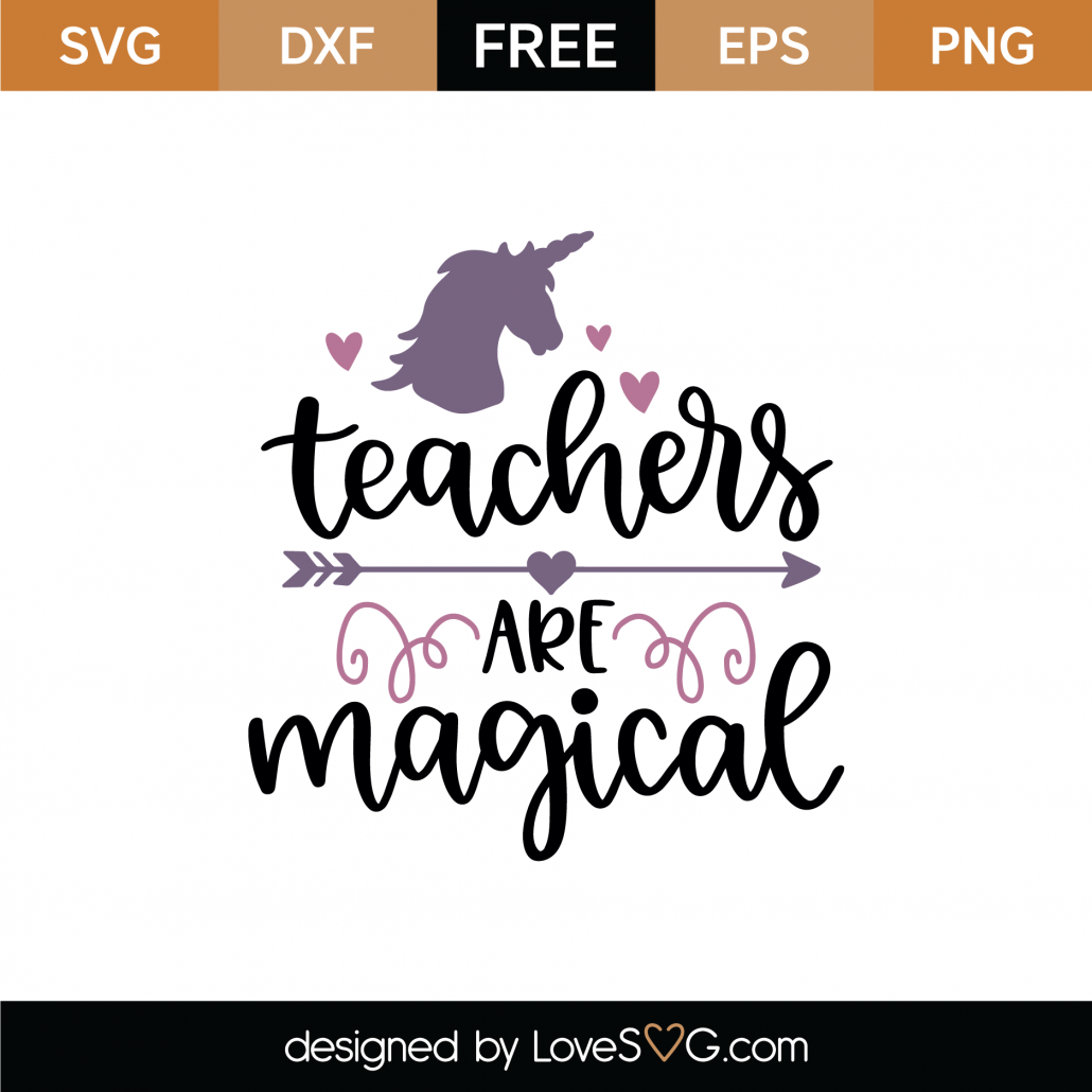 Teachers Are Magical SVG Cut File 9308