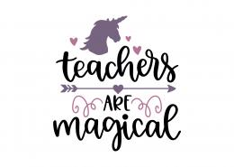 Teachers Are Magical SVG Cut File 9308