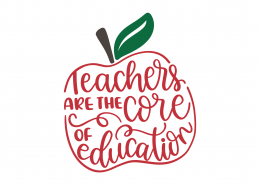 Teachers Are The Core Of Education SVG Cut File 9256