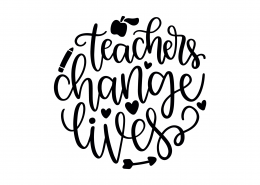 Teachers Change Lives SVG Cut File 9291
