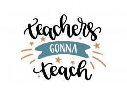 Teachers Gonna Teach SVG Cut File 9296
