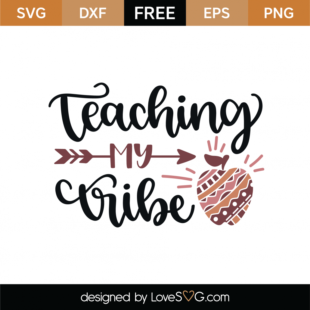 Teaching My Tribe SVG Cut File 9305