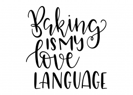 Baking Is My Love Language SVG Cut File 9583