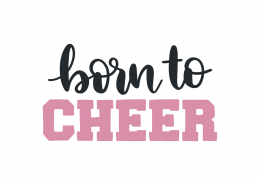 Born To Cheer SVG Cut File 9460