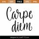 Carpe Diem SVG Cut File 9612
