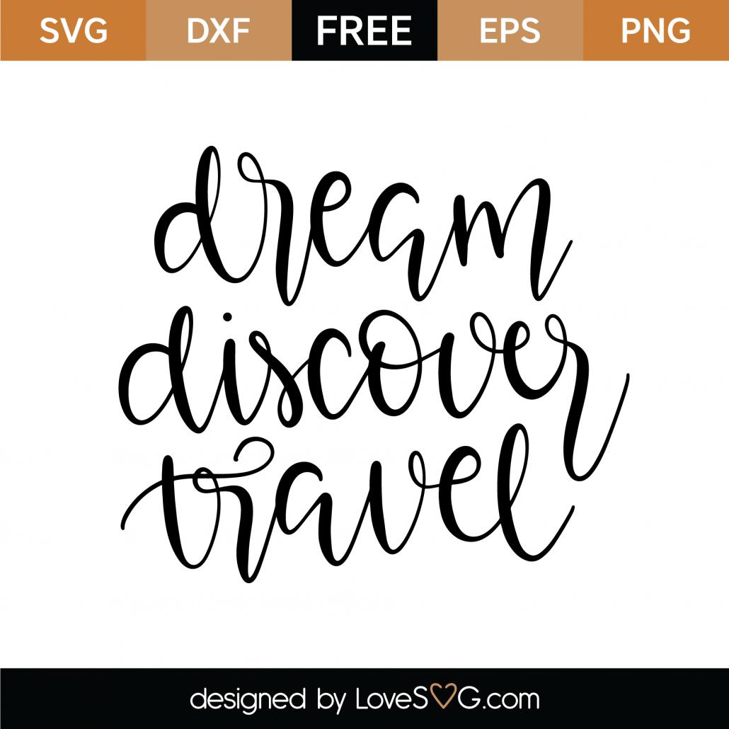 Dream Discover Travel SVG Cut File 9593