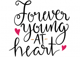 Forever Young At Heart SVG Cut File 9613