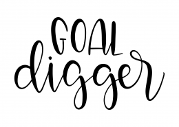 Goal Digger SVG Cut File 9604