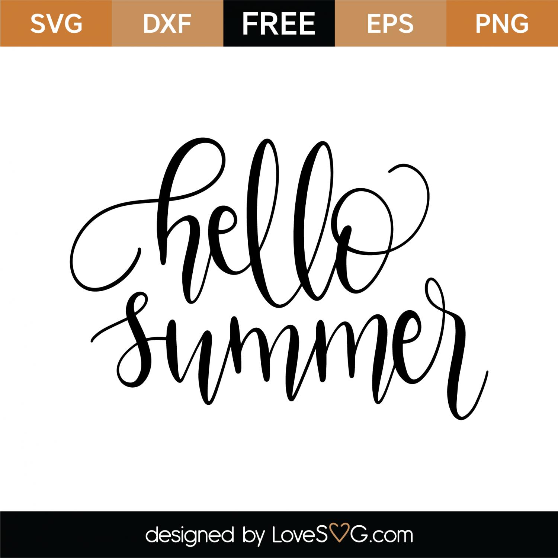 Free Hello Summer Svg Cut File Lovesvg Com