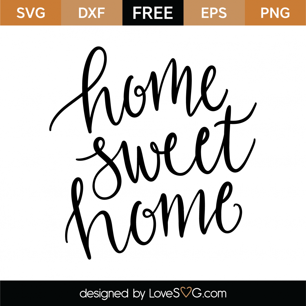 Home Sweet Home SVG Cut File 9622
