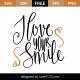 I Love Your Smile SVG Cut File 9625