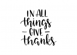 In All Things Give Thanks SVG Cut File 9557