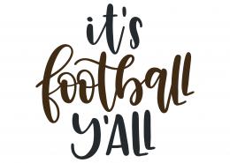It's Football Y'all SVG Cut File 9478