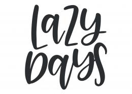 Lazy Days SVG Cut File 9472