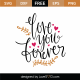 Love You Forever SVG Cut File 9632