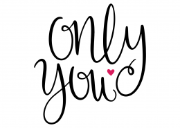 Only You SVG Cut File 9638