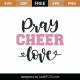Pray Cheer Love SVG Cut File 9484