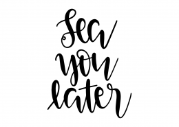 Sea You Later SVG Cut File 9514