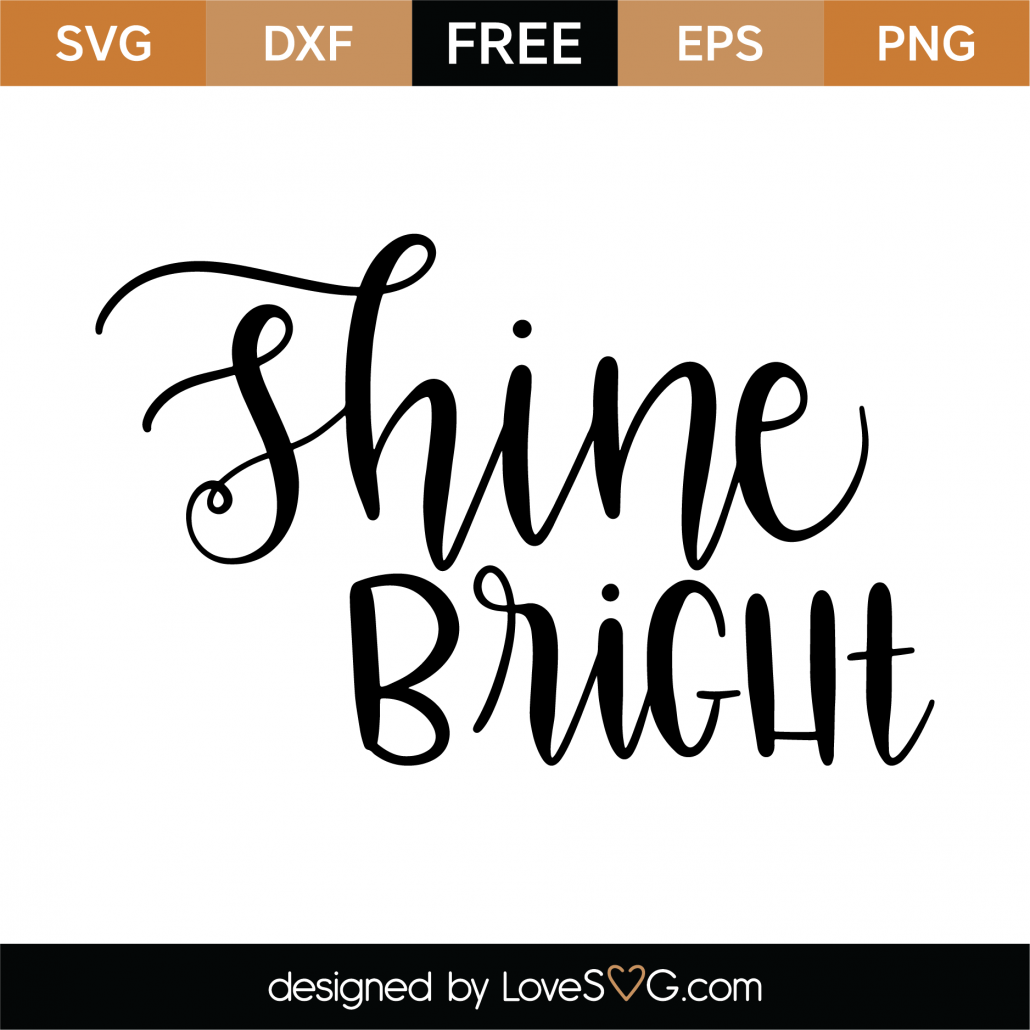 Shine Bright SVG Cut File 9519
