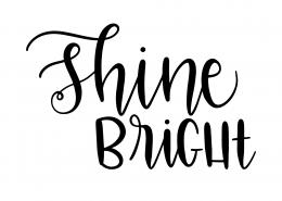 Shine Bright SVG Cut File 9519