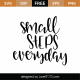 Small Steps Everyday SVG Cut File 9520