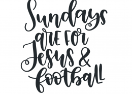 Sundays Are For Jesus and Football SVG Cut File 9492