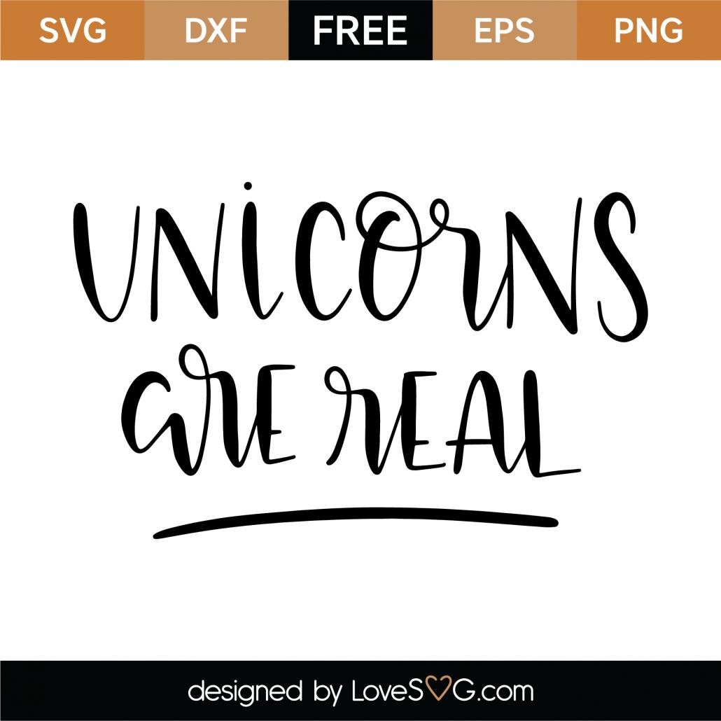 Unicorns Are Real SVG Cut File 9536