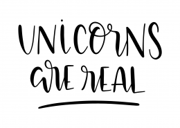 Unicorns Are Real SVG Cut File 9536