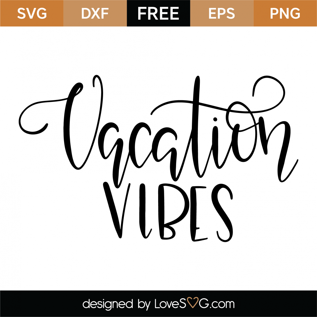 Vacation Vibes SVG Cut File 9539