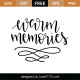 Warm Memories SVG Cut File 9535