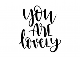 You Are Lovely SVG Cut File 9547