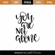 You Are Not Alone SVG Cut File 9548