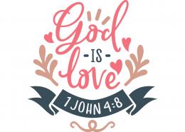 1 John 4-8 SVG Cut File 9665