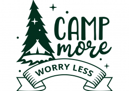 Camp More Worry Less SVG Cut File 9688