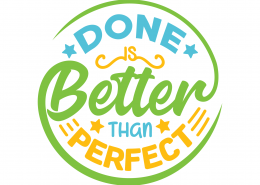 Done Better Then Perfect SVG Cut File 9687