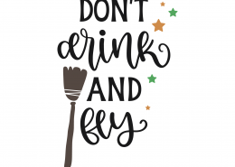 Don't Drink And Fly SVG Cut File 9804