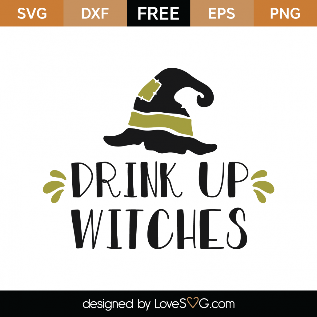 Drink Up Witches SVG Cut File 9738