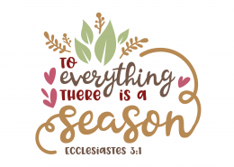 Ecclesiastes 3-1 SVG Cut File 9652