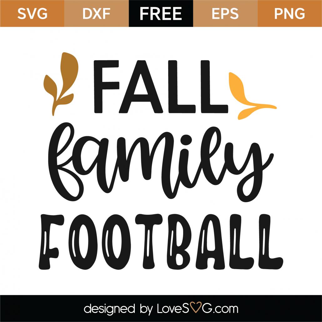 Fall Family Football SVG Cut File 9797