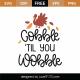 Gobble 'Til You Wobble SVG Cut File 9731