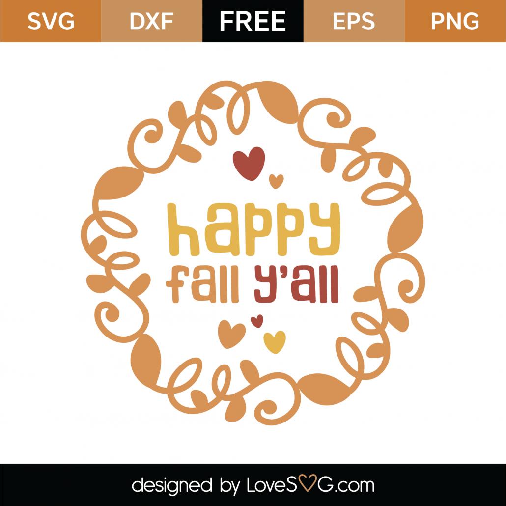 Happy Fall Y'all SVG Cut File 9732